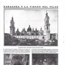 Colecionismo de Revistas e Jornais: 1911 HOJA REVISTA ZARAGOZA IGLESIA DEL PILAR VISTA DESDE LA PLAZA, NAVES, CAPILLA VIRGEN DEL PILAR. Lote 200735450