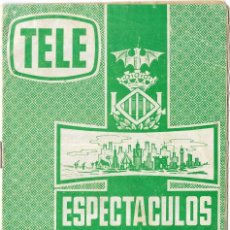 Coleccionismo de Revistas y Periódicos: == PA285 - TELE ESPECTACULOS - OFRECIDO POR PAGODA - VALENCIA. Lote 200791248