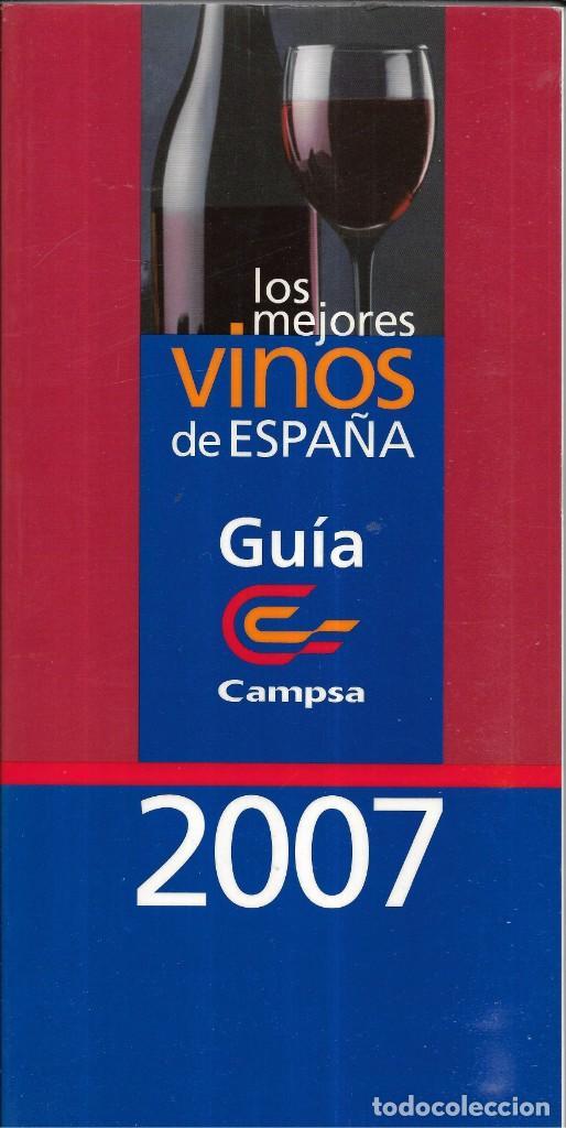 == AR60 - LOS MEJORES VINOS DE ESPAÑA - GUIA CAMPSA 2007 (Coleccionismo - Revistas y Periódicos Modernos (a partir de 1.940) - Otros)