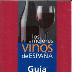Coleccionismo de Revistas y Periódicos: == AR60 - LOS MEJORES VINOS DE ESPAÑA - GUIA CAMPSA 2007. Lote 202840812