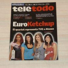 Coleccionismo de Revistas y Periódicos: REVISTA TELETODO EUROKETCHUP. MAYO 2006. EL PERIÓDICO. Lote 203009303