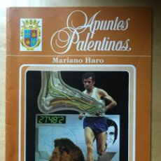 Coleccionismo de Revistas y Periódicos: FASCÍCULO NÚMERO 1 - APUNTES PALENTINOS - MARIANO HARO - BIOGRAFÍA - AÑO 83. Lote 203198398