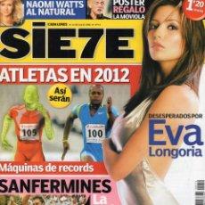 Coleccionismo de Revistas y Periódicos: SIETE EVA LONGORIA. Lote 203618236