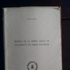 Coleccionismo de Revistas y Periódicos: SEGURA DE LA SIERRA, LUGAR DE NACIMIENTO DE JORGE MANRIQUE - GENARO NAVARRO. Lote 204433491