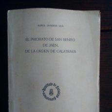 Coleccionismo de Revistas y Periódicos: EL PRIORATO DE SAN BENITO DE JAÉN, DE LA ORDEN DE CALATRAVA - AUREA JAVIERRE MUR. Lote 204435028