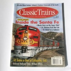 Coleccionismo de Revistas y Periódicos: REVISTA CLASSIC TRAINS - SUMMER 2002 / INSIDE THE SANTA FE. DE TRAINS MAGAZINE. EN INGLÉS.. Lote 204978118