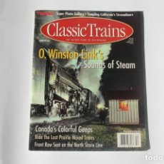 Coleccionismo de Revistas y Periódicos: REVISTA CLASSIC TRAINS - SUMMER 2001 / O.WINSTON LINKS SOUNDS OF STEAM. TRAINS MAGAZINE. EN INGLÉS.. Lote 204978527