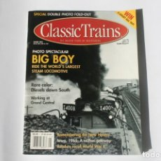 Coleccionismo de Revistas y Periódicos: REVISTA CLASSIC TRAINS - SPRING 2002 / BIG BOY - RIDE THE WORLD'S LARGEST STEAM LOCO. EN INGLÉS.. Lote 204979401