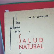Coleccionismo de Revistas y Periódicos: LOS PILARES DE LA SALUD NATURAL. DR. G. CONTRERAS. MÁLAGA 1961. Lote 204983145