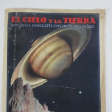Coleccionismo de Revistas y Periódicos: EL CIELO Y LA TIERRA - NOVISIMA GEOGRAFÍA UNIVERSAL ILUSTRADA Nº1 - EDITORIAL SEGUÍ - AÑOS 30. Lote 205008253