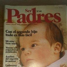 Coleccionismo de Revistas y Periódicos: REVISTA SER PADRES, NÚMERO 68. Lote 205185468