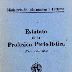Coleccionismo de Revistas y Periódicos: ESTATUTO DE LA PROFESIÓN PERIODÍSTICA. Lote 205296598