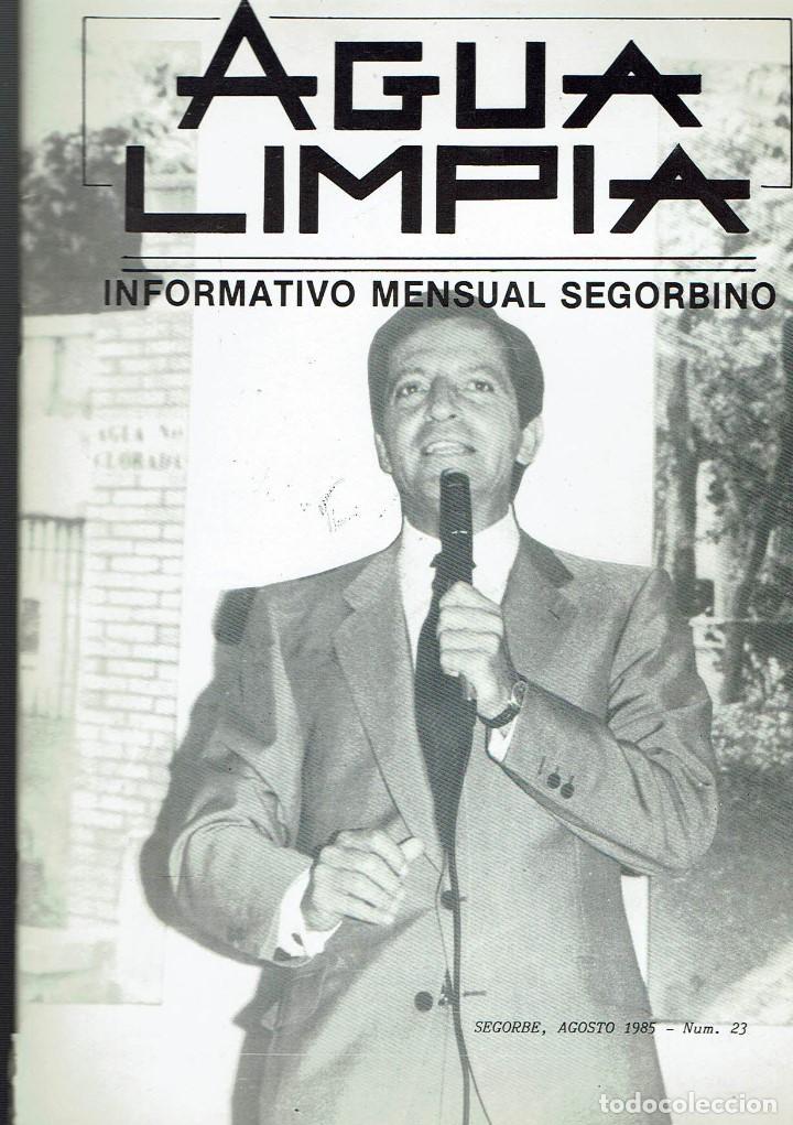 AGUA LIMPIA. SEGORBE. N. 23. AGOSTO 1985. (Coleccionismo - Revistas y Periódicos Modernos (a partir de 1.940) - Otros)