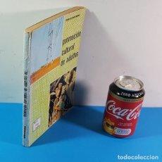 Coleccionismo de Revistas y Periódicos: PROMOCION CULTURAL DE ADULTOS NIVEL NEO LECTOR, PABLO GUZMAN NUTESA 1965 195 PAGIBAS. Lote 205525720