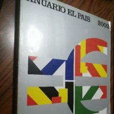 Coleccionismo de Revistas y Periódicos: ANUARIO EL PAIS 2002. GRAN TOMO. BUEN ESTADO.. Lote 205604541