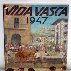 Coleccionismo de Revistas y Periódicos: VIDA VASCA. REVISTA REGIONAL ESPAÑOLA. AÑO 1947 - Nº 24. 50 PESETAS. Lote 205686905