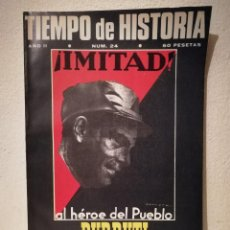 Coleccionismo de Revistas y Periódicos: REVISTA - TIEMPO DE HISTORIA - POLITICA - DURRUTI - NUM . 24. Lote 205753520