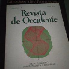 Coleccionismo de Revistas y Periódicos: REVISTA DE OCCIDENTE. EL BILINGÜISMO: PROBLEMÁTICA Y REALIDAD. EXTRAORDINARIO II. NÚMS. 10-11. Lote 205852205