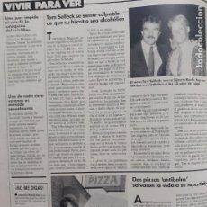 Coleccionismo de Revistas y Periódicos: TOM SELLECK. Lote 205872167