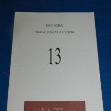 Coleccionismo de Revistas y Periódicos: (M) REVISTA VÈRTEX N.13 PAU RIBA VIATGE FORÇAT A L'EPÍFISI , EDICIÓ DE 191 EXEMPLARS. Lote 205910616