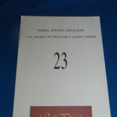 Coleccionismo de Revistas y Periódicos: (M) REVISTA VÈRTEX N.23 MARIA ÀNGELS ANGLADA - L'ULL AMORÓS , EDICIÓ DE 191 EXEMPLARS. Lote 206217273