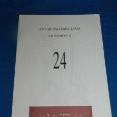 Coleccionismo de Revistas y Periódicos: (M) REVISTA VÈRTEX N.24 ARTUR PALOMER (PAL) RAONAMENT U , EDICIÓ DE 191 EXEMPLARS. Lote 206217412