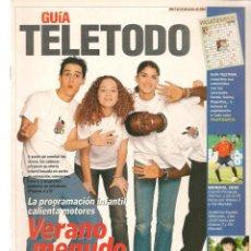 Coleccionismo de Revistas y Periódicos: GUÍA TELETODO. PROGRAMACIÓN INFANTIL: VERANO 2002./OPERACIÓN TRIUNFO/ OLIVER Y BENJI/ 7/6/2002(ST/P). Lote 206392140