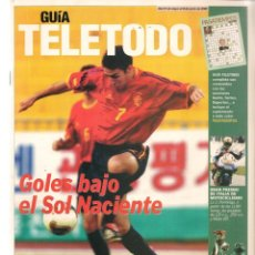 Coleccionismo de Revistas y Periódicos: GUÍA TELETODO. FUTBOL: MUNDIAL JAPÓN Y COREA/ LA AMENAZA FANTASMA. CLAUDIA SCHIFFER. 31/5/2002(ST/P). Lote 206392616