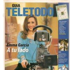Coleccionismo de Revistas y Periódicos: GUÍA TELETODO. EMMA GARCÍA / SILVIA MARSÓ/ ALFONSO CAPARROS / 3/5/2002(ST/P). Lote 206393171