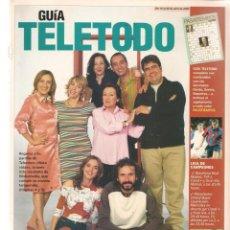 Coleccionismo de Revistas y Periódicos: GUÍA TELETODO. SIETE VIDAS/ PENÉLOPE CRUZ/ MARIANO ALAMEDA.19/4/2002(ST/P). Lote 206393865