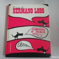 Coleccionismo de Revistas y Periódicos: LO MEJOR DE HERMANO LOBO - SEMANARIO DE HUMOR DENTRO DE LO QUE CABE - TEMAS DE HOY -(E1). Lote 206408138