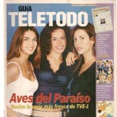 Coleccionismo de Revistas y Periódicos: GUÍA TELETODO. AVES DEL PARAISO / MARTA SÁNCHEZ / RAPHAEL / JORGE FERNÁNDEZ / 26/7/2002(ST/P). Lote 206418550