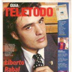 Coleccionismo de Revistas y Periódicos: GUÍA TELETODO. LIBERTO RABAL (MIGUEL HERNÁNDEZ), SHKIRA / 22/ FEBRERO / 2002(ST/P). Lote 206419826