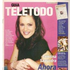 Coleccionismo de Revistas y Periódicos: GUÍA TELETODO. CRISTINA SAAVEDRA / LOLA HERRERA / 1 MARZO 2002(ST/P). Lote 206420241