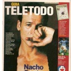 Coleccionismo de Revistas y Periódicos: GUÍA TELETODO. NACHO DUATO. ANA OBREGÓN / LOLA BALDRICH. 29 JUNIO 2002.(ST/P). Lote 206447646
