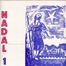 Coleccionismo de Revistas y Periódicos: SEMANARIO REUS BON NADAL 1974. Lote 206460996