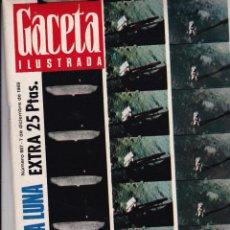 Coleccionismo de Revistas y Periódicos: GACETA ILUSTRADA EL LIBRO DE LA LUNA 1969. Lote 206465358