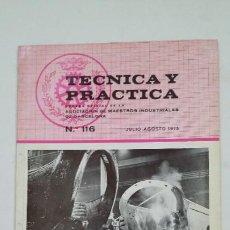 Coleccionismo de Revistas y Periódicos: TECNICA Y PRACTICA Nº 116. ASOCIACION DE MAESTROS INDUSTRIALES DE BARCELONA JULIO 1975. TDKC55. Lote 206472111