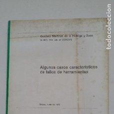 Coleccionismo de Revistas y Periódicos: ALGUNOS CASOS CARACTERISTICOS DE FALLOS DE HERRAMIENTAS. GONZALO MARTINEZ. BILBAO 1972. TDKC55. Lote 206472177