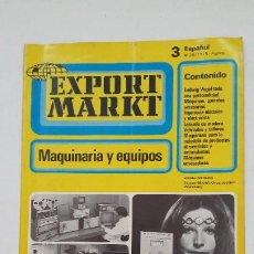 Coleccionismo de Revistas y Periódicos: EXPORT MARKT MAQUINARIA Y EQUIPOS. Nº 3. VOGEL VERLAG. TDKC55. Lote 206472432