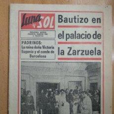 Coleccionismo de Revistas y Periódicos: REVISTA LUNA Y SOL -AÑO XXV- II EPOCA- Nº 269 -MARZO DE 1968-BAUTIZO FELIPE DE BORBON. Lote 206473932