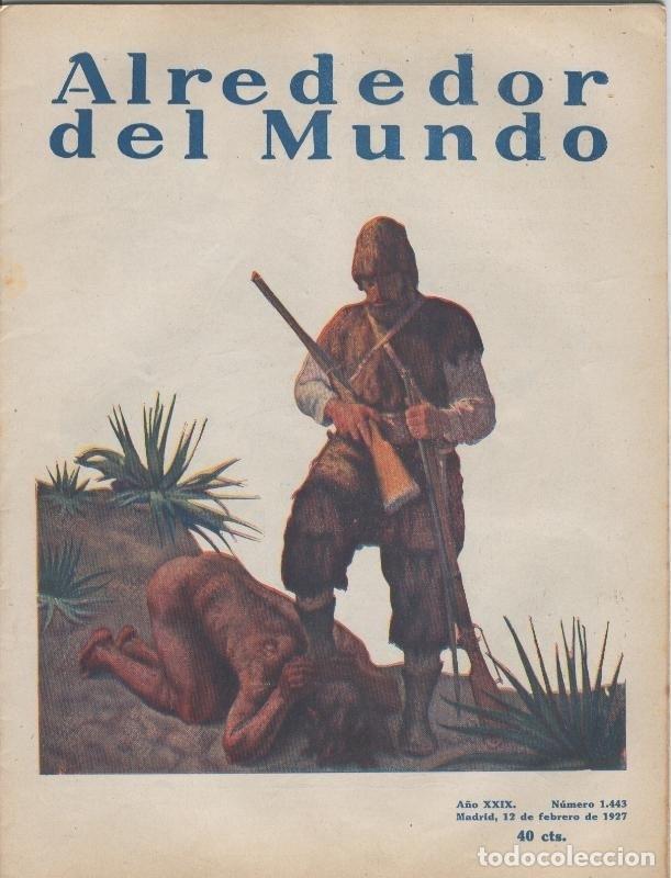 ALREDEDOR DEL MUNDO NUMERO 1443 (Coleccionismo - Revistas y Periódicos Modernos (a partir de 1.940) - Otros)