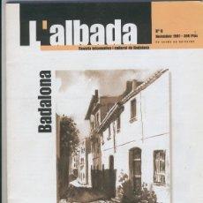 Coleccionismo de Revistas y Periódicos: L,ALBADA NUMERO 9, NOVIEMBRE 1997. Lote 206841397