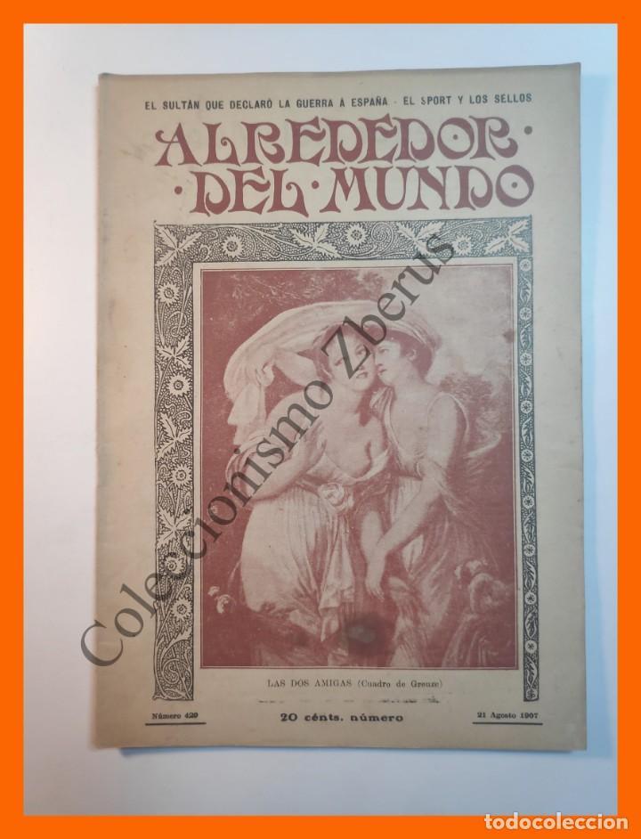 ALREDEDOR DEL MUNDO Nº429 21 AGOSTO 1907 DEPORTES EN SELLOS; CONSTRUCCIÓN DE UN METRO; COMIDA CHINA (Coleccionismo - Revistas y Periódicos Antiguos (hasta 1.939))