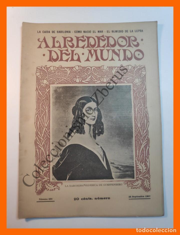 ALREDEDOR DEL MUNDO Nº434 25 SEPT 1907 CAIDA DE BABILONIA; LA MUJER EN LOS SELLOS; DOLOR EN EL ARTE (Coleccionismo - Revistas y Periódicos Antiguos (hasta 1.939))