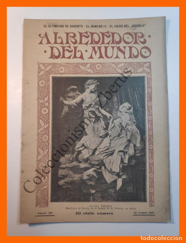 ALREDEDOR DEL MUNDO Nº438 23 OCT 1907 - ULTIMOS DÍAS DE SAGUNTO; NUMERO TRECE; ORDENES DE CABALLERIA (Coleccionismo - Revistas y Periódicos Antiguos (hasta 1.939))