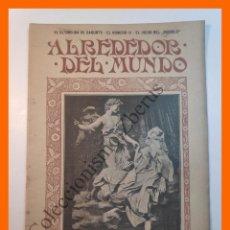 Coleccionismo de Revistas y Periódicos: ALREDEDOR DEL MUNDO Nº438 23 OCT 1907 - ULTIMOS DÍAS DE SAGUNTO; NUMERO TRECE; ORDENES DE CABALLERIA. Lote 206975005