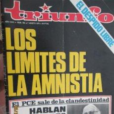 Collezionismo di Riviste e Giornali: TRIUNFO REVISTA Nº 706 - 07-08-1976 - LOS LIMITES DE LA AMNISTIA . DOLORES IBARRURI Y CARRILLO. Lote 206977702