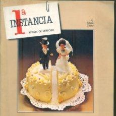 Coleccionismo de Revistas y Periódicos: NUMULITE * 1ª INSTANCIA REVISTA DE DERECHO Nº 1 DIVORCIO UNA LEY EN RODAJE CARLOS BARRAL JURISTA .... Lote 207046053