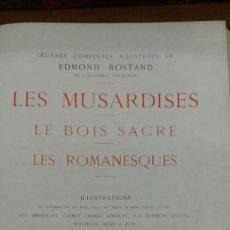 Coleccionismo de Revistas y Periódicos: LES MUSARDISES-LEBOIS SACRE-LES ROMANIQUES POR EDMOND ROSTAND PARIS 1911. Lote 207077187
